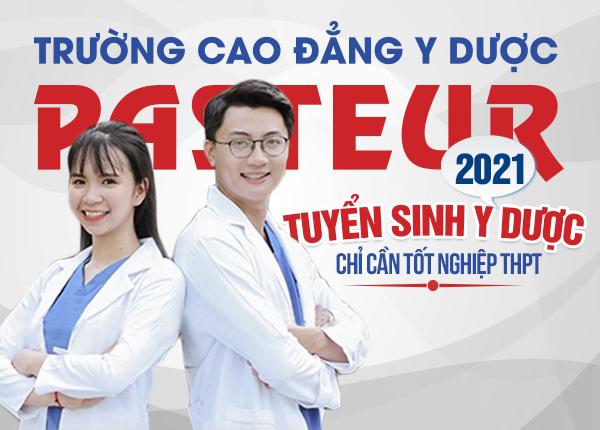Trường Cao đẳng Y Dược Pasteur công bố thông tin tuyển sinh năm 2021