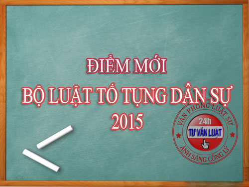 diem-moi-bo-luat-to-tung-dan-su-2015