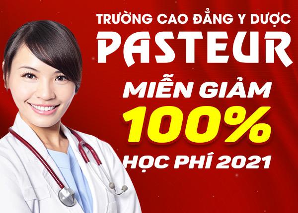Trường Cao đẳng Y Dược Pasteur miễn 100% học phí năm 2021 cho tân sinh viên